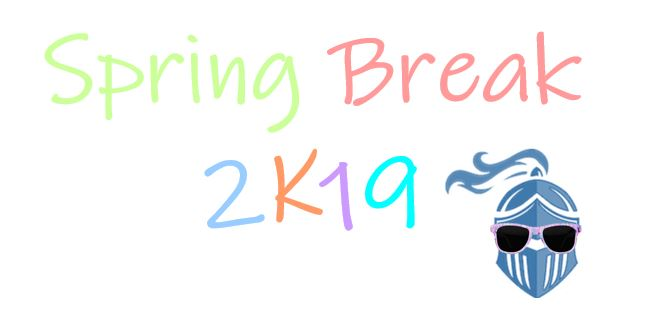Spring Break: The Break Everyone Needed